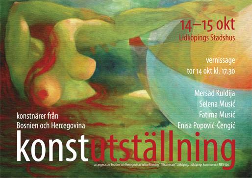 Konstutställning – Konstnärer från Bosnien och Hercegovina (Målning: Mersad Kuldija; Design Haris T.)