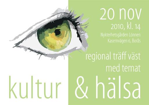 """Regional träff Väst med temat """"Kultur och hälsa"""""""