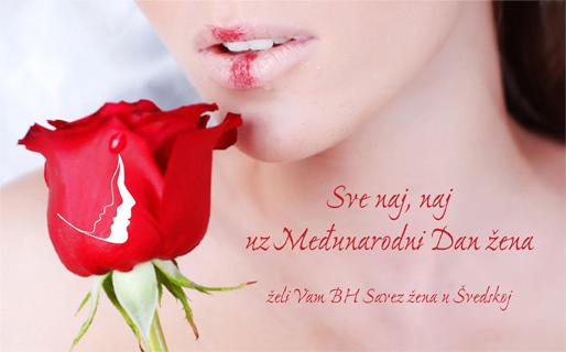 Sve naj, naj uz Međunarodni Dan žena želi Vam BH Savez žena u Švedskoj