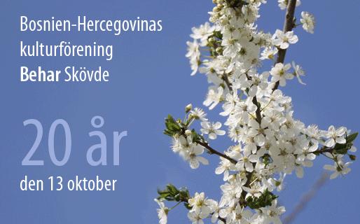 """Bosnien-Hercegovinas kulturförening """"Behar"""" Skövde, den 13 oktober – 20 år"""