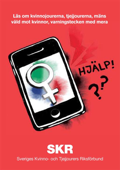 """""""Läs om kvinnojourerna, tjejjourerna, mäns våld mot kvinnor, varningstecken med mera"""", SKR"""