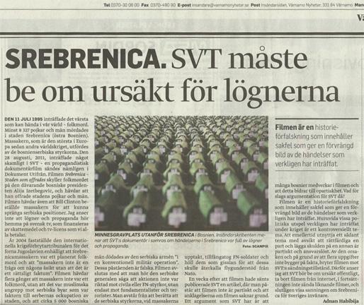 Srebrenica. SVT måste be om ursäkt för lögnerna! (Värnamo Nyheter)
