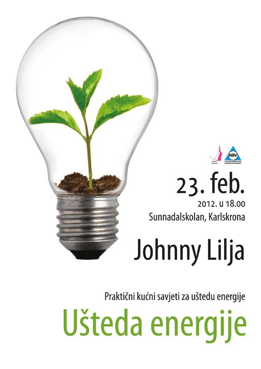 Johnny Lilja o uštedi energije