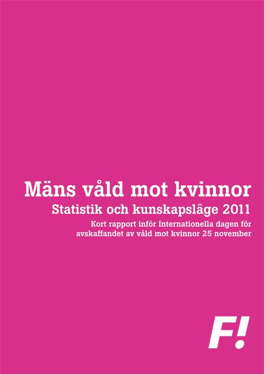FI – Mäns våld mot kvinnor, statistik och kunskapsläge för 2011