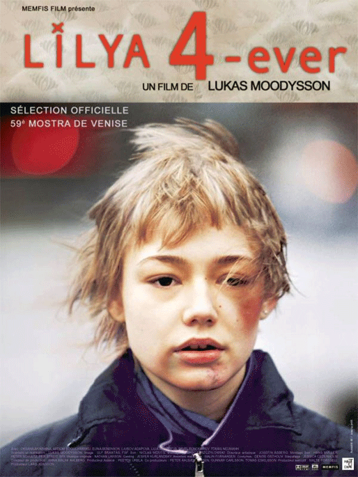"""Lilja 4 ever"", en film av Lukas Moodysson"