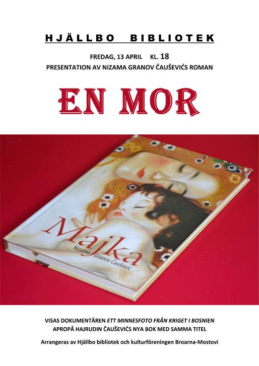 "Presentation av Nizama Granov Čauševićs roman ""En mor"""