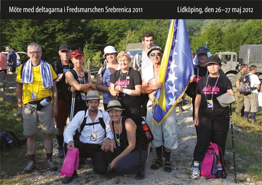 Möte med deltagarna i Fredsmarschen Srebrenica 2011