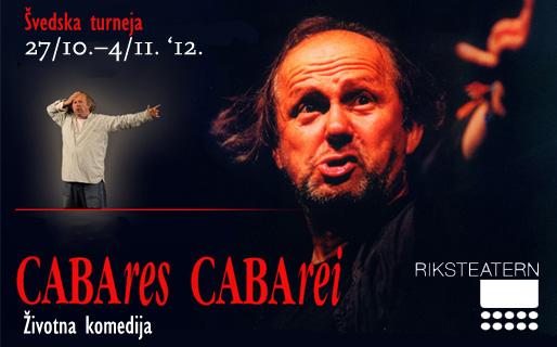 Zijah Sokolović – CABAres CABArei, životna komedija