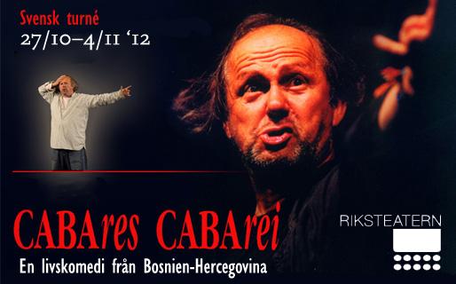 Zijah Sokolović – CABAres CABArei, en livskomedi