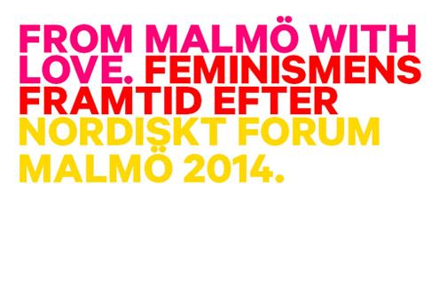 From Malmö with love – Uppsamling efter Nordiskt Forum!
