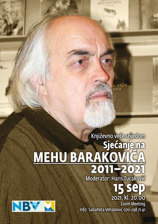 Književno veče srijedom: Sjećanje na Mehu Barakovića