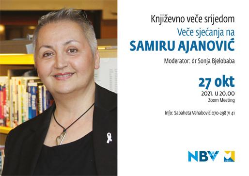 Književno veče srijedom: Veče sjećanja na Samiru Ajanović